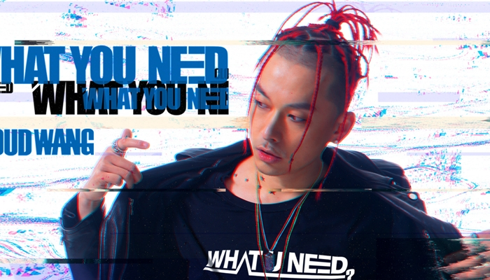 CloudWang王云《What You Need》全新HipHop演绎豁达人生观
